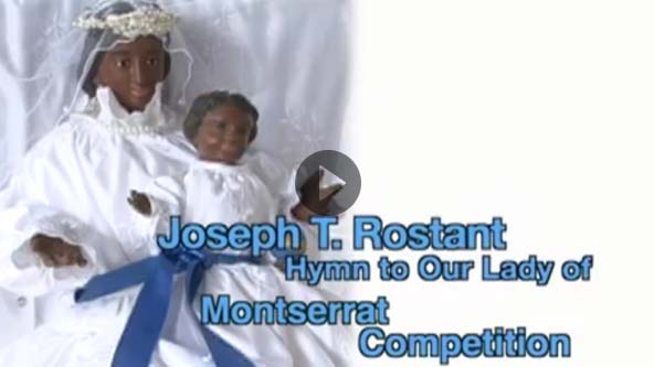joseph_rostant_hymn_to_our_lady_of_montserrat_competition_recorded_by_trinity_tv